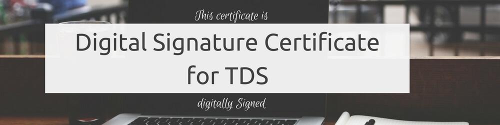 Digital Signature Certificate for TDS