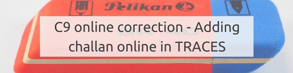 Online challan addition - C9 correction