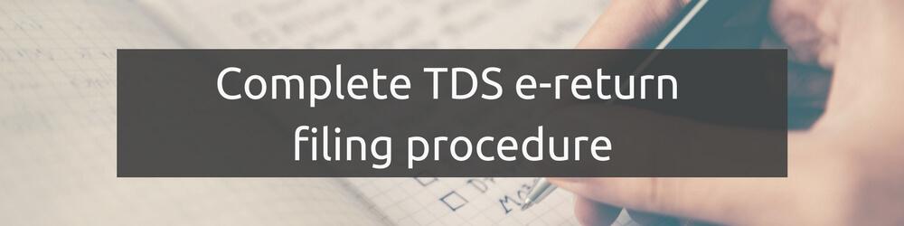 TDS Return Filing Procedure