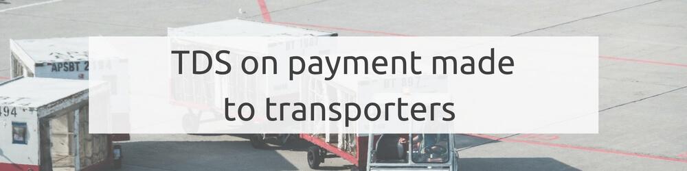 TDS on transporters