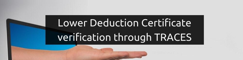 Lower Deduction Certificate verification through TRACES