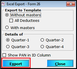 import and export of details in saral tds 16- select type of excel