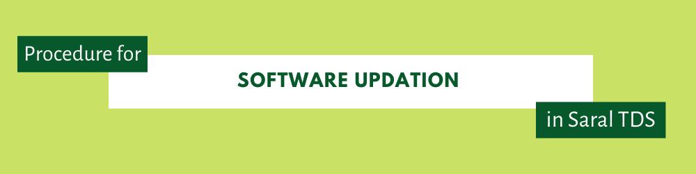 Software updation Saral TDS