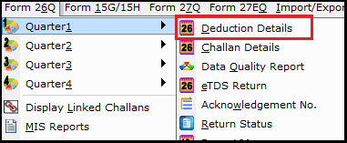 1.a.Deduction details entry in Saral TDS for Form 15G15H-26q