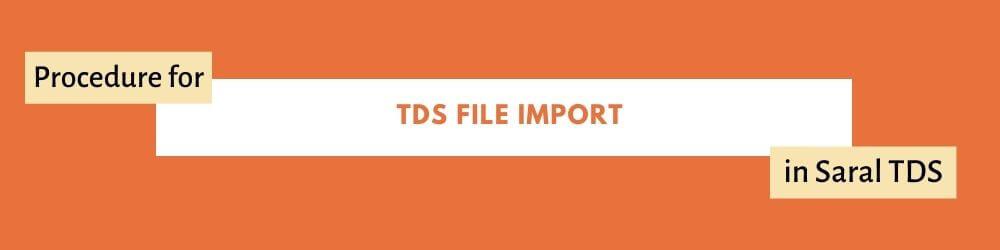 TDS file import